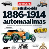 Autolehe Autoentsüklopeedia 3. osa: 1886-1914 automaailmas